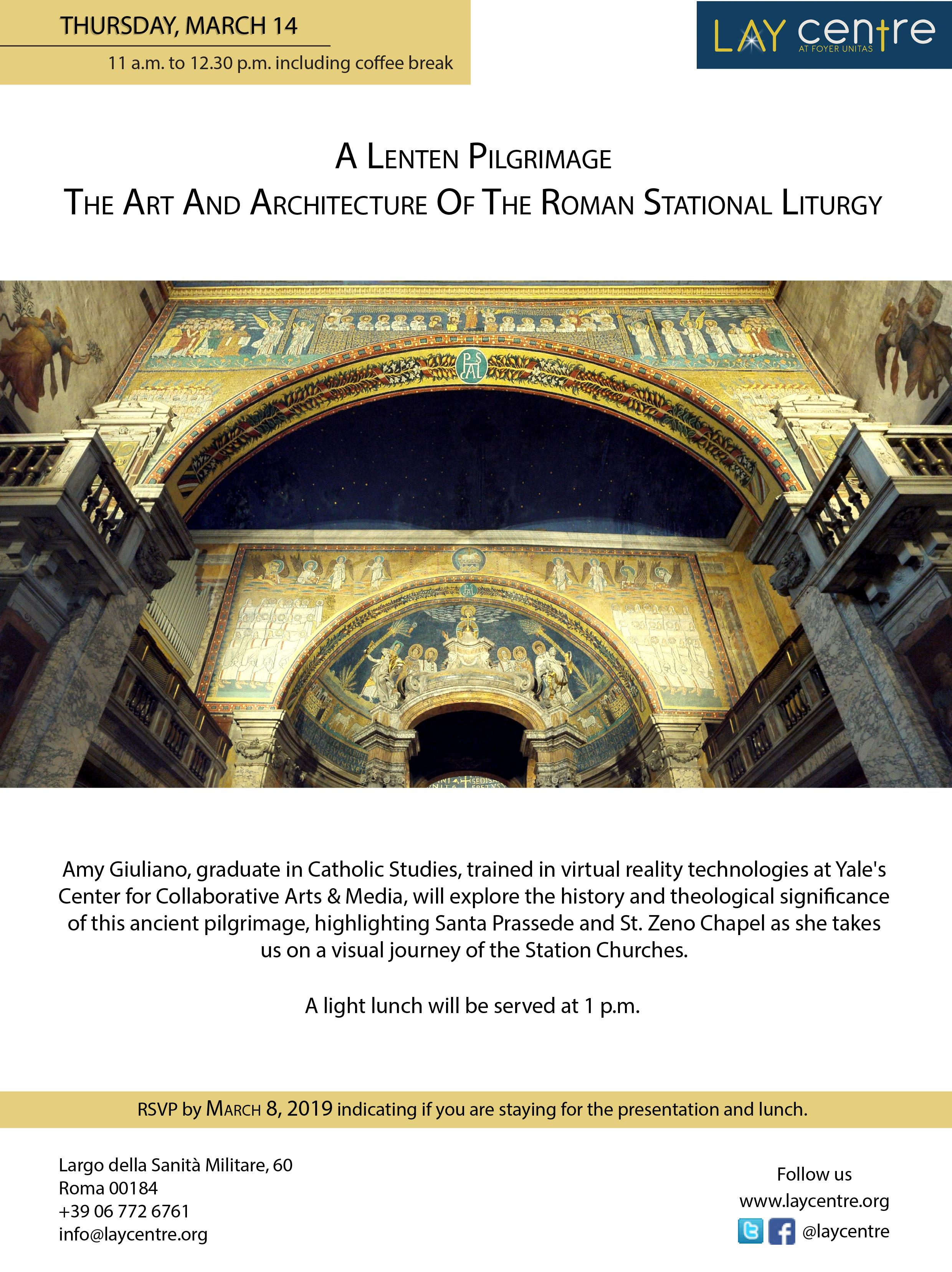 A Lenten Pilgrimage:  The Art And Architecture Of The Roman Stational Liturgy